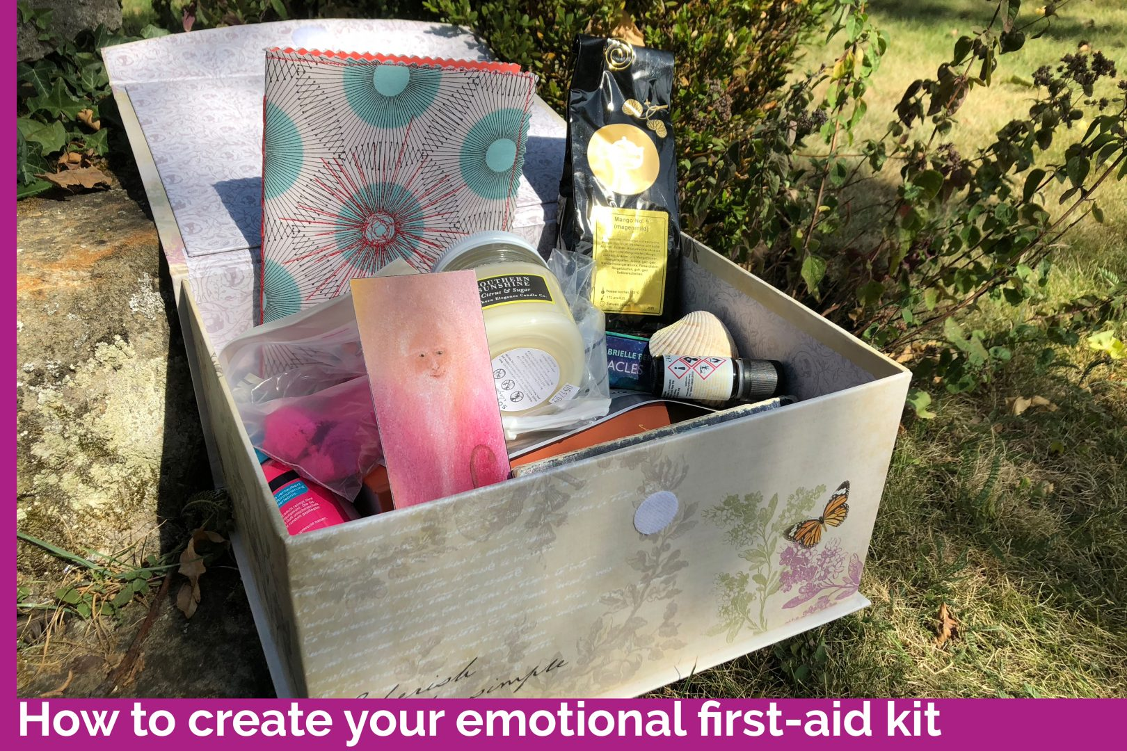 How to create your emotional first-aid kit