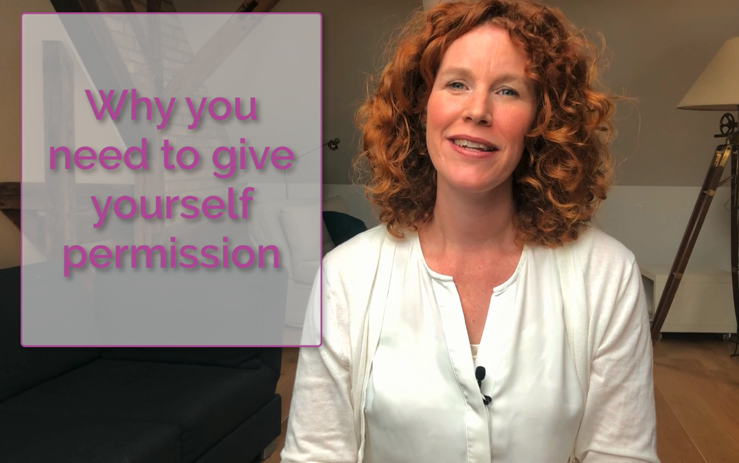 Why you need to give yourself permission