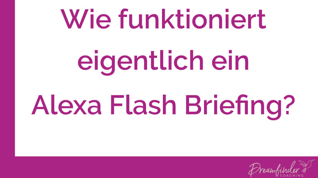 So aktivierst Du ein Alexa Flash Briefing